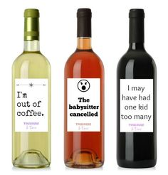 12 Honest Wine Labels for Moms - these make funny gifts. for the mom who has a sense of humor or needs one! These printable labels can go on your favorite bottle of wine and make a great gift for the mother in your life! Funny Wine Labels, Wine Bottle Labels, Wine Tags, Wine Bottles, Wine Jokes, Beer Labels, Bottle Opener, Wine Funnies, Tequila