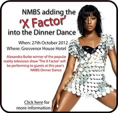 Alexandra Burke winner of the 2008 series of the popular reality television show 'The X Factor' will be performing to guests at this year's NMBS Dinner Dance.