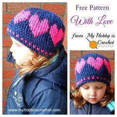 A Hat With Love - Free Crochet Pattern: http://www.myhobbyiscrochet.com/2014/12/a-hat-with-love-free-crochet-pattern.html
