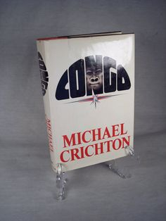 1980 'Congo' book by Michael Crichton with Dust Jacket, Limited First Edition