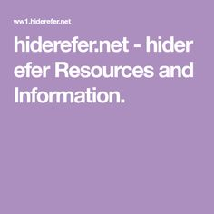 hiderefer.net-hiderefer Resources and Information.