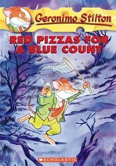 """Red Pizzas for a Blue Count"" by Geronimo Stilton   (Geronimo Stilton series #7)"