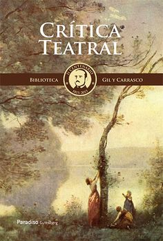 Crítica teatral  / Enrique Gil y Carrasco
