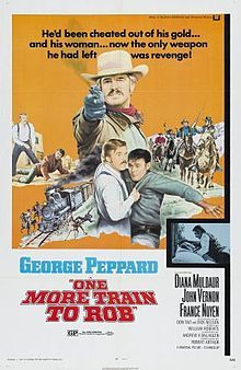 ONE MORE TRAIN TO ROB - George Peppard - Diane Muldaur - Jon Vernon - France Nuyen - Universal Pictures - Movie Poster