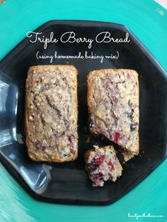 Delicious and Easy Triple Berry Bread using a homemade baking mix