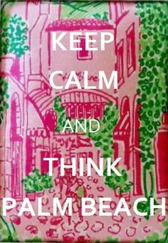 Custom Keep Calm and Think Palm Beach