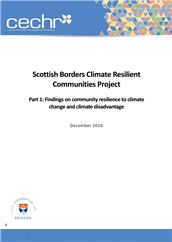 Scottish Borders climate resilient communities project: findings on community resilience to climate change and climate disadvantage