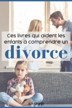 Books to explain a divorce to his child. Le Divorce, Divorce Parents, Coaching, Education Positive, Kids Fashion, Children, Boys, Messages, Divorce