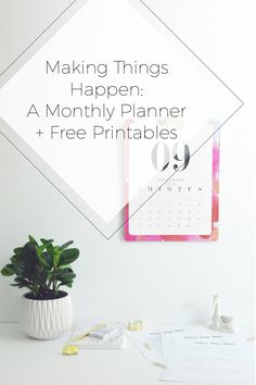 Making Things Happen Monthly Planner Free Printables