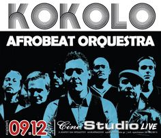 Οι Kokolo Afrobeat Orchestra στο Cine Studio live