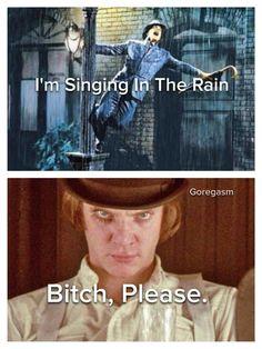 Singing in the rain. A Clockwork Orange