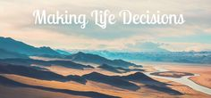 How Do You Make Important Life Decisions? — Personal Growth — Medium