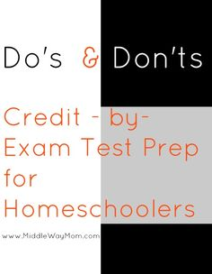 The Do's and Don'ts of CBE Test Prep for Homeschoolers - Middle Way Mom
