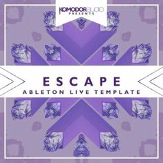 Escape Ableton Melodic Dubstep Ableton Template, Melodic Dubstep, Melodic, Escape, Dubstep, Ableton Template, Ableton, Magesy.be