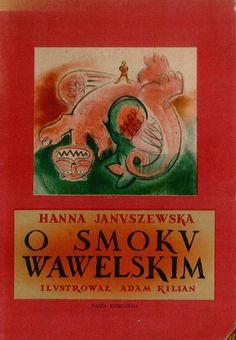 O smokv wawelskim -  ill : adam killian - nasza ksiegarnia - varsovie - 1954