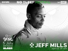 Jeff Mills to headline special No Sleep line up on Day Zero at Exit Festival: This year's EXIT Festival will last for five days and nights,…