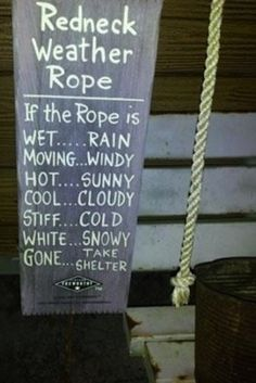 Redneck Humor: Okay so not a craft. but I think I could make one of these for a good ole boy I know :) Redneck Humor, Redneck Games, Funny Redneck Quotes, Funny Signs, Funny Jokes, Funny Cats, It's Funny, Weather Rock, Redneck Party