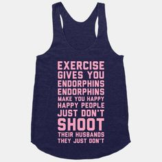 This is what I tell my hubby when I go to the gym instead of watching hockey with him!!