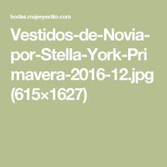 Vestidos-de-Novia-por-Stella-York-Primavera-2016-12.jpg (615×1627)