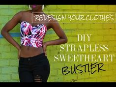How To Sew A Sweetheart Strapless Bodice | Redesign Your Clothes