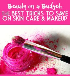 Beauty on a Budget- Ten Frugal Beauty Tips