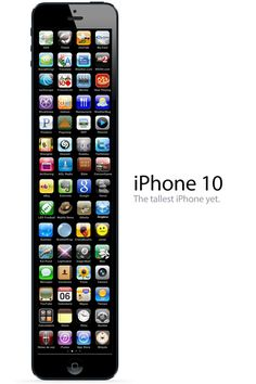 hahahahaha!!! More inches every time! When its iPhone 100 I bet no one will want it because its so long.
