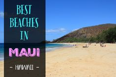 Blog post at Divergent Travelers: Look no further- we give you this exclusive guide to the best beaches in south Maui, Hawaii.