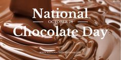 NATIONAL CHOCOLATE DAY – October 28 | National Day Calendar