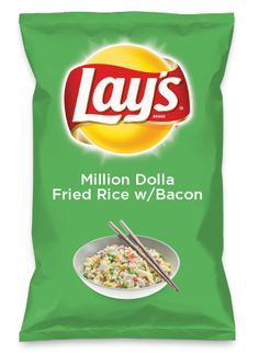 Wouldn't Million Dolla Fried Rice w/Bacon be yummy as a chip? Lay's Do Us A Flavor is back, and the search is on for the yummiest flavor idea. Create a flavor, choose a chip and you could win $1 million! https://www.dousaflavor.com See Rules.