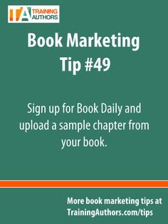 Sign up for Book Daily and upload a sample #chapter from your #book, post a photo and bio, add links to your website and more. They also have a #marketing eBook that they giveaway as a sign up bonus that you can download for free: http://www.bookdaily.com/free