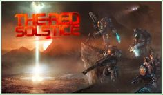 Can you assemble a deadly team and survive multiple waves of alien terror on Mars while completing objectives and side goals? That's the challenge offered by The Red Solstice, a new game that is seeking funds via Kickstarter. News Games, Mars, Squad, Red, March, Classroom, Manga
