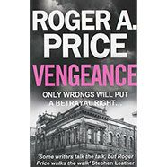 Vengeance by Roger A. Price | Detective Novels at The Works