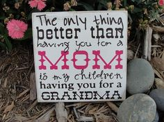 "Did I pin this already?  I love this for an idea to give to my mom to announce that I'm pregnant. :)  But maybe saying, ""The only thing better than having you for parents, is my children have you for grandparents.""  That way -- mom and dad can be surprised!"
