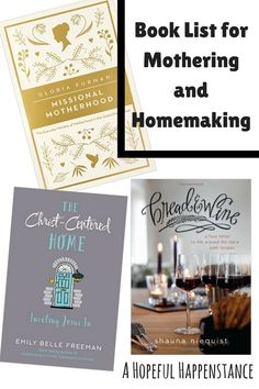 Best books to read for mothering and homemaking. My reading wish list! Come see the top picks!