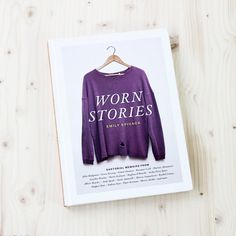 Worn Stories   Gift Guide: 12 Thoughtful books about style, ethical fashion and building a better, simpler wardrobe   into-mind.com