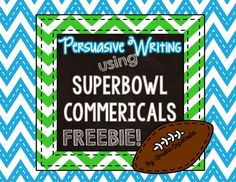 Persuasive Writing With Superbowl Commercials @ Where the Wild Things Learn blog