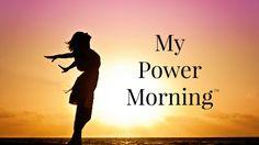 My Power Morning™