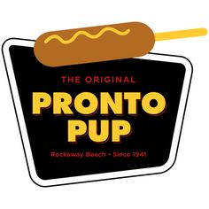 COMPLETE! The Original Pronto Pup in Rockaway Beach, Oregon is the home of the World's Largest Corndog and the World's Only Mechanical Riding Corndog!