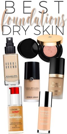 The Best Foundations for Dry Skin.