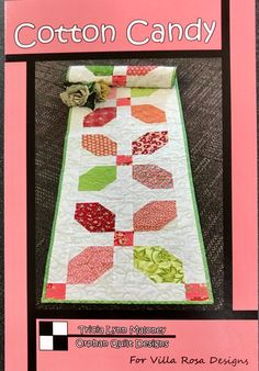 Cotton Candy Quilted Table Runner Pattern by Villa Rosa Square Patterns, Card Patterns, Quilt Patterns, Rose Patterns, Villa Rosa, Penny Candy, Table Runner Pattern, Quilted Table Runners, Quilt Sizes