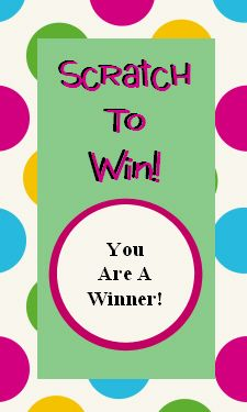 Free Scratch Off card templates- ready to print. Choose from different sayings.