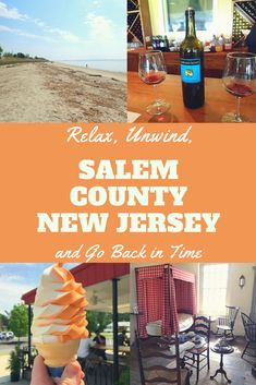 Relax, Unwind, and Go Back in Time- Salem County, New Jersey - Obligatory Traveler