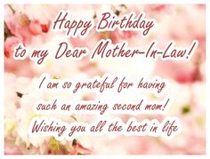 happy birthday mother in Of the Best Ideas for Birthday Wishes for Mother In Law Birthday Greetings For Mother, Birthday Message For Mother, Mother In Law Birthday, Birthday Quotes For Her, Birthday Wishes Messages, Birthday Card Sayings, Best Birthday Wishes, Girl Birthday Themes, Happy Birthday Mom