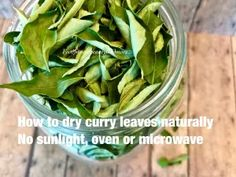 How to Dry Curry Leaves Naturally without Sunlight,Oven or Microwave – Food, Fitness, Beauty and More Lunch Recipes, Fall Recipes, Dinner Recipes, Cooking Recipes, Microwave Food, Microwave Recipes, Vegetarian Protein, Vegetarian Recipes, Easy Indian Recipes