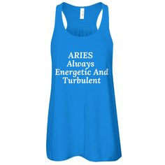 Aries - Always Energetic and Turbulent