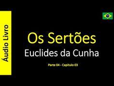Euclides da Cunha - Os Sertões (Áudio Livro): Euclides da Cunha - Os Sertões - 22 / 49