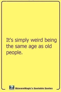 Witty Quotes, Old Quotes, Fact Quotes, Quotable Quotes, Funny Quotes, Crazy People Quotes, Crazy Quotes, Daily Quotes, Quotes To Live By