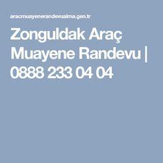 Zonguldak Araç Muayene Randevu | 0888 233 04 04