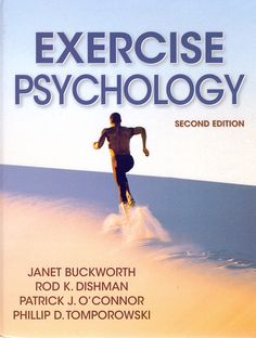 Exercise Psychology, Second Edition, addresses the psychological and biological consequences of exercise and physical activity and their subsequent effects on mood and mental health. Like the first edition, the text includes the latest scholarship by leading experts in the field of exercise adoption and adherence. Exercise And Mental Health, Mental Health Benefits, Benefits Of Exercise, Psychology Textbook, Health Psychology, Sport Psychology, Behavior Change, Positive Behavior, Free Workout Plans