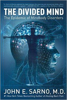 """I believe this book about mind-body disorders is a must-read for mental health professionals as well... the description from Amazon: """"The book that will change the way we think about health and illness, The Divided Mind is the crowning achievement of Dr. John E. Sarno's distinguished career as a groundbreaking medical pioneer, going beyond pain to address the entire spectrum of psychosomatic (mindbody) disorders."""""""